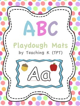 ABC Uppercase and Lowercase Playdough Mats for Word Work or Centers