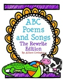 ABC Poems and Songs: The Rewrite Edition