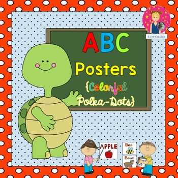 ABC Posters {Colorful Polka-Dots ~ PRINT AND GO}