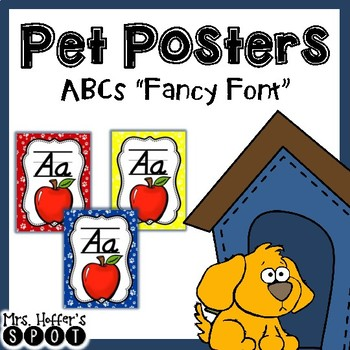 ABC Posters with Pictures {Pet Themed and Fancy Font}