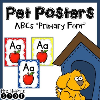 ABC Posters with Pictures {Pet Themed with Primary Font}