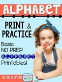 ABC Print and Practice! {Alphabet Printing Pages}