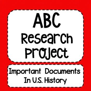 ABC Research Project for Documents in U.S. History