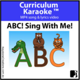 ABC! SING WITH ME! (Pre K-3) MP4 Curriculum Karaoke™ READ,