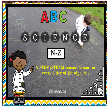 ABC Science - A Science Activity for Each Letter of the Al