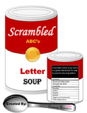 ABC Scrambled Soup Letter Game Literacy Center