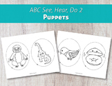 ABC See, Hear, Do 2 Puppets