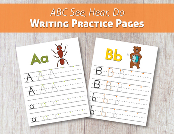 ABC See, Hear, Do Writing Practice Pages