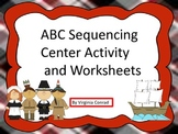 ABC Sequencing Center and Worksheets--Thanksgiving Theme