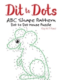 ABC Shape Linear Pattern Dot to Dot Mouse Math Activity