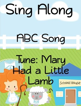 ABC Sing Along- Mary Had a Little Lamb
