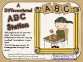ABC Station: A Differentiated Station for Kindergarten and First Grade