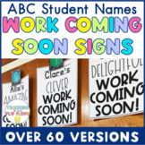 ABC Student Names Work Coming Soon Sign - EDITABLE