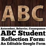 ABC Themed Student Behavior Reflection:  An Editable Google Form