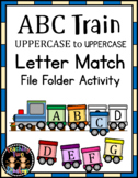 ABC Train Uppercase to Uppercase Letter Matching File Folder Activity