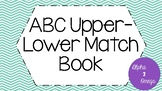 ABC Upper - Lower Match Book for Life Skills and Autism Classrooms