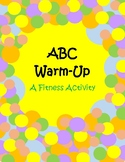 ABC Warm-Up: A Fitness Activity