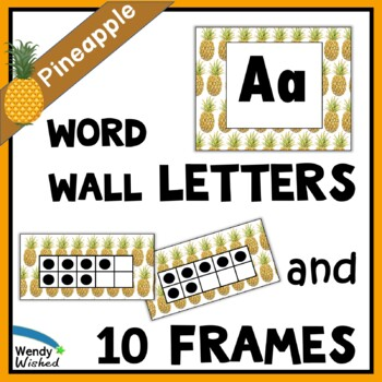 ABC Word Wall Labels & Ten Frames - EDITABLE Pineapple Decor