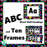 ABC Word Wall Labels & Ten Frames Black with Brights Classroom Decor - EDITABLE