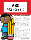 ABC Worksheets: Differentiated 3 Ways