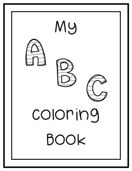 Abc Alphabet Coloring Pages By Mrskkidslearning Tpt