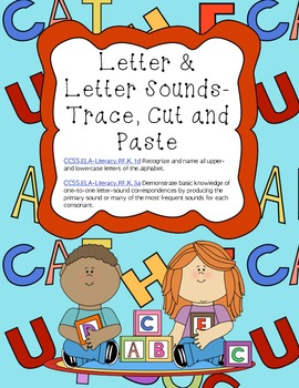 ABC and Letter Sound - Trace, Cut and Paste (Common Core Aligned)