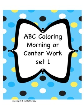 Beginning Sound ABC morning or center work set 1