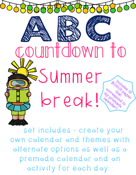 ABC countdown to summer break! No prep printables!!