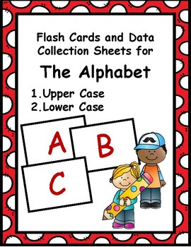 ABC Flash Cards with Data Collection Sheets