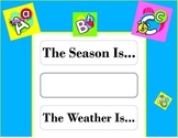 ABC s Weather Chart! ABC s Bulletin Board! ABC s Theme! Alphabet Bulletin Board!