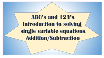 ABC's and 123's of Solving Addition and Subtraction Single