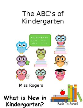 ABC's of Kindergarten. Everything you need to know at open house!