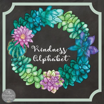 ABC's of Kindness: Succulent Theme