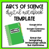 ABC's of science - DIGITAL NOTEBOOK TEMPLATE