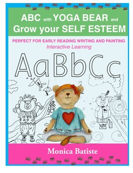 Abc with yoga bear and grow your self esteem by monica batiste tpt abc with yoga bear and grow your self esteem altavistaventures Images