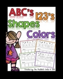 ABC's, 123's, Shapes and Colors