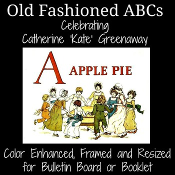 ABCs A Apple Pie Celebrating Kate Greenaway