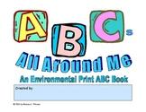 ABCs All Around Me: An Environmental Print ABC Book