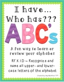 ABC's Game ~ I have... Who has???