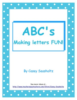 ABC's : Making Letters Fun (spelling games and activities)