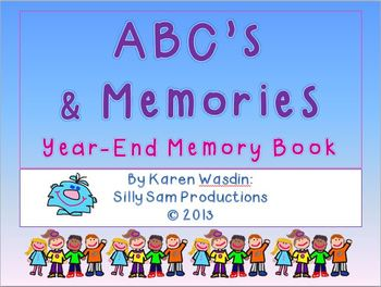 End of Year Memory Book ABC's & MEMORIES!