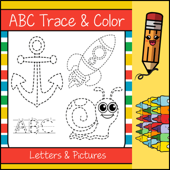 ABCs Trace and Color (NO PREP)