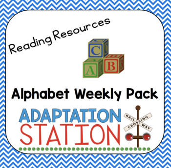 Alphabet Weekly Work for Early Childhood or Special Education
