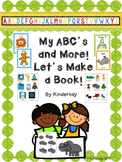 ABC's and More! Let's Make a Book!
