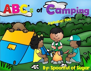 ABC's of Camping (A Camping Unit of Alphabet Fun)
