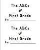 ABCs of First Grade End of Year Book