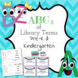 ABCs of Library Terms Pre-K & Kindergarten