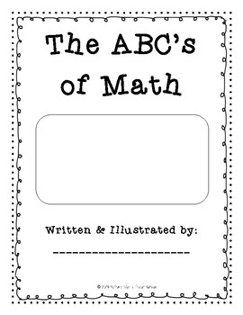 ABC's of Math: NO PREP Summative Alphabet Book Independent Student Project CCSS