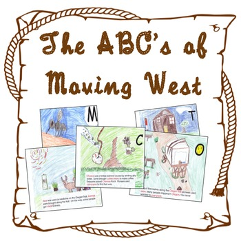 Oregon Trail Alphabet Book Project for Westward Expansion Unit