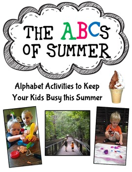 ABCs of Summer- Alphabet Activities to Keep Your Kids Busy This Summer